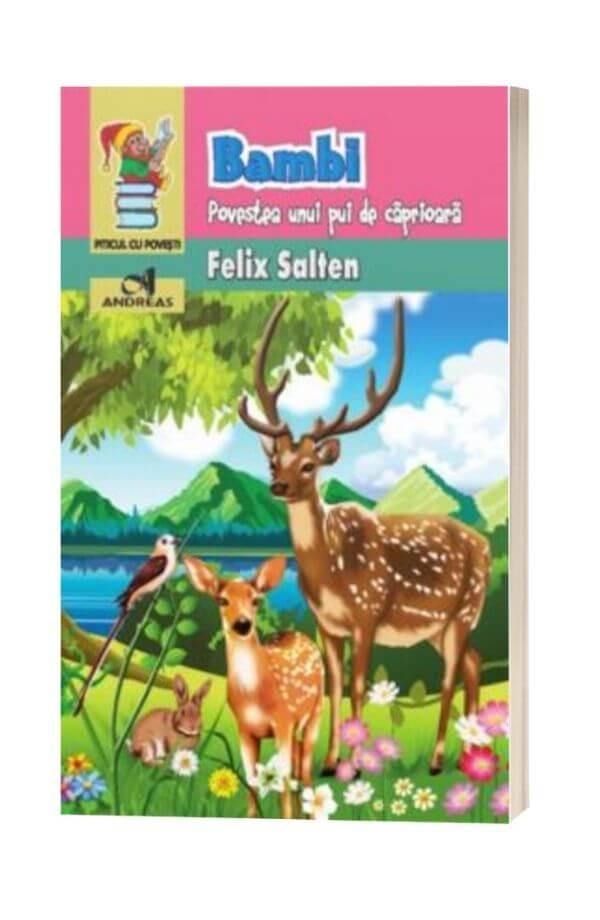 Bambi. Povestea unui pui de caprioara - Felix Salten