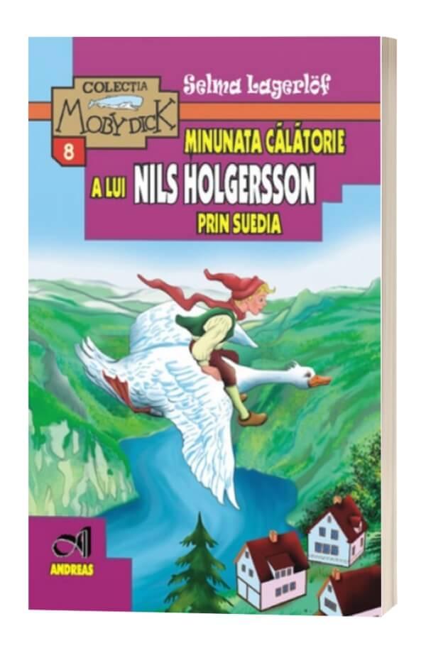 Minunata calatorie a lui Nils Holgersson in Suedia - Selma Legerlof