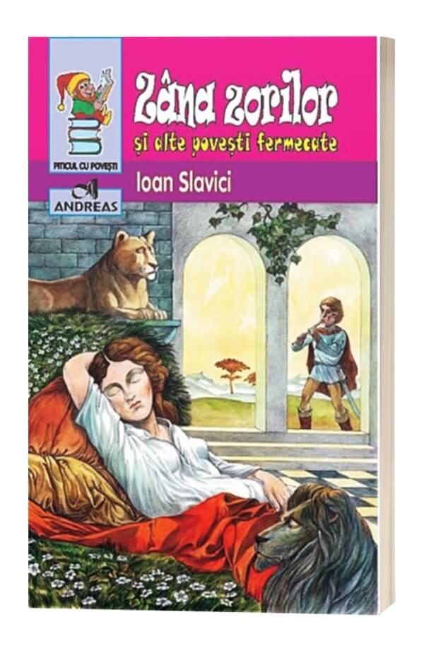 Zana zorilor si alte povesti fermecate - Ioan Slavici