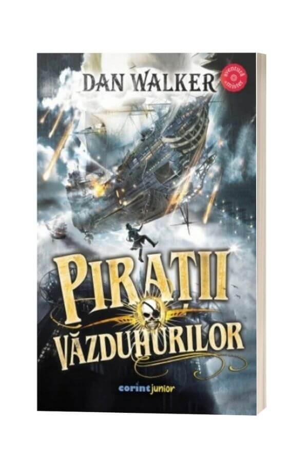 Pirații văzduhurilor - Dan Walker