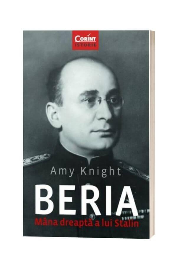Beria, mana dreapta a lui Stalin - Amy Knight