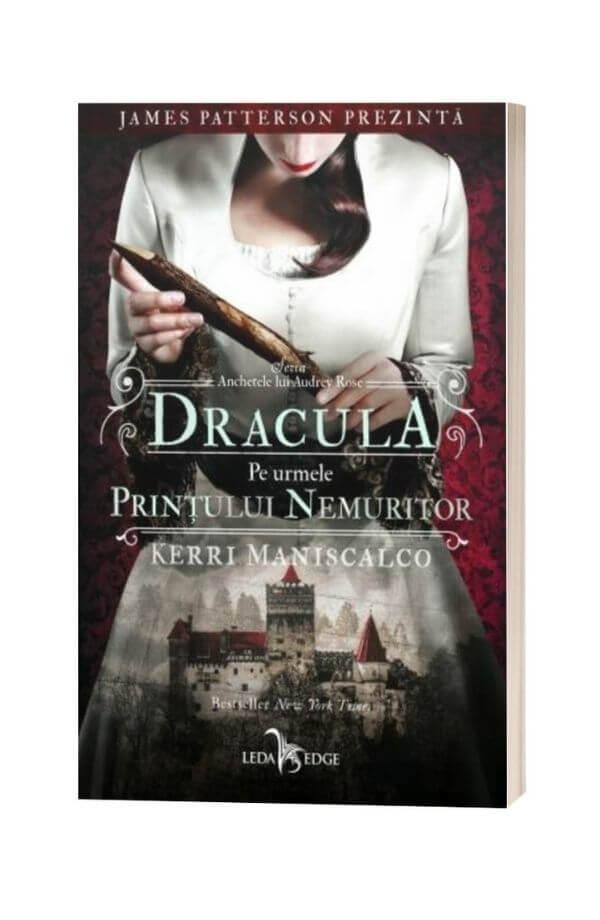 Dracula. Pe urmele printului nemuritor. Seria Anchetele lui Audrey Rose Vol.2 - Kerri Maniscalco