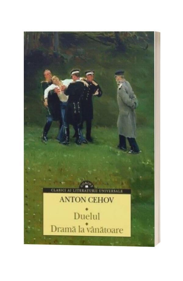 Duelul. Drama la vanatoare - Anton Pavlovici Cehov