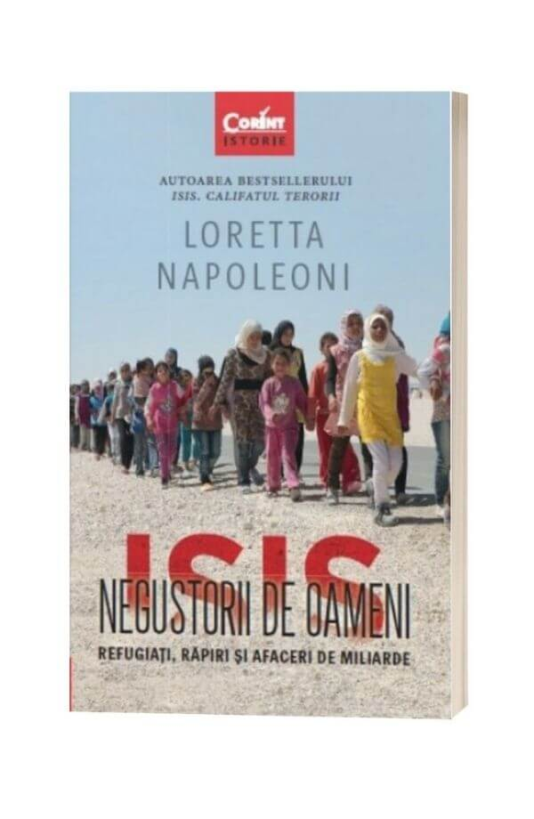 ISIS. Negustorii de oameni - Loretta Napoleoni