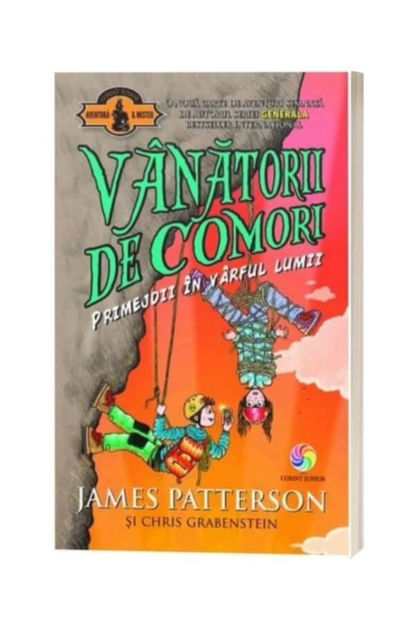 Vanatorii de comori Vol. 4: Primejdii in varful lumii - James Patterson, Chris Grabenstein