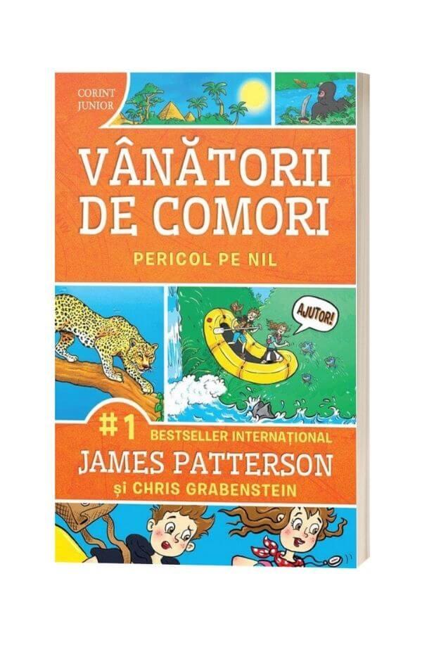 Vanatorii de comori Vol.2: Pericol pe Nil - James Patterson, Chris Grabenstein