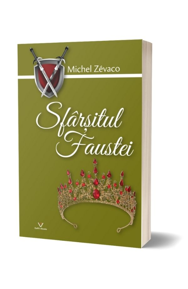 Sfarsitul Faustei - Michel Zevaco (vol. 11)