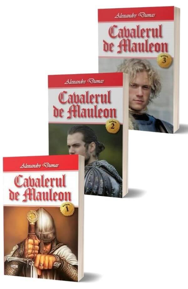Cavalerul de Mauleon - Alexandre Dumas (3 vol.)