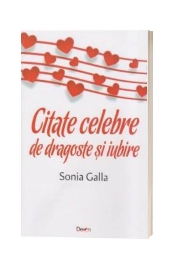 Citate celebre de dragoste si iubire - Sonia Galla