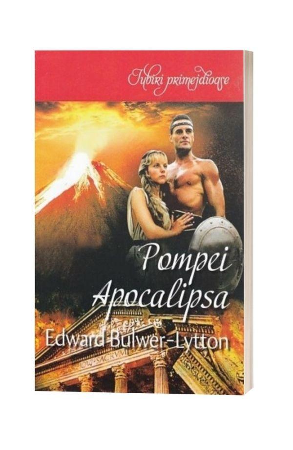Pompei - Apocalipsa - Edward Bulwer-Lytton