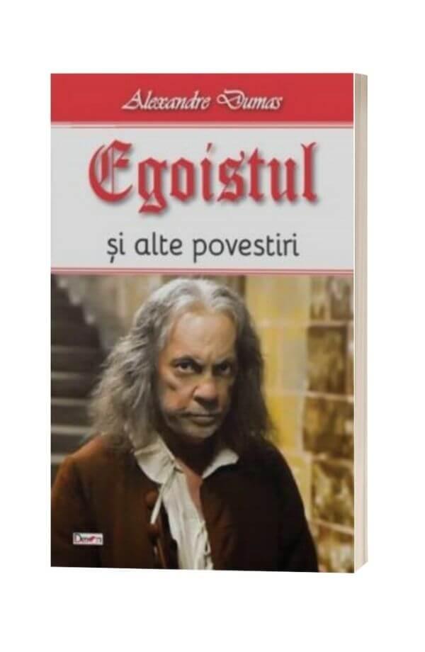 Egoistul - Alexandre Dumas