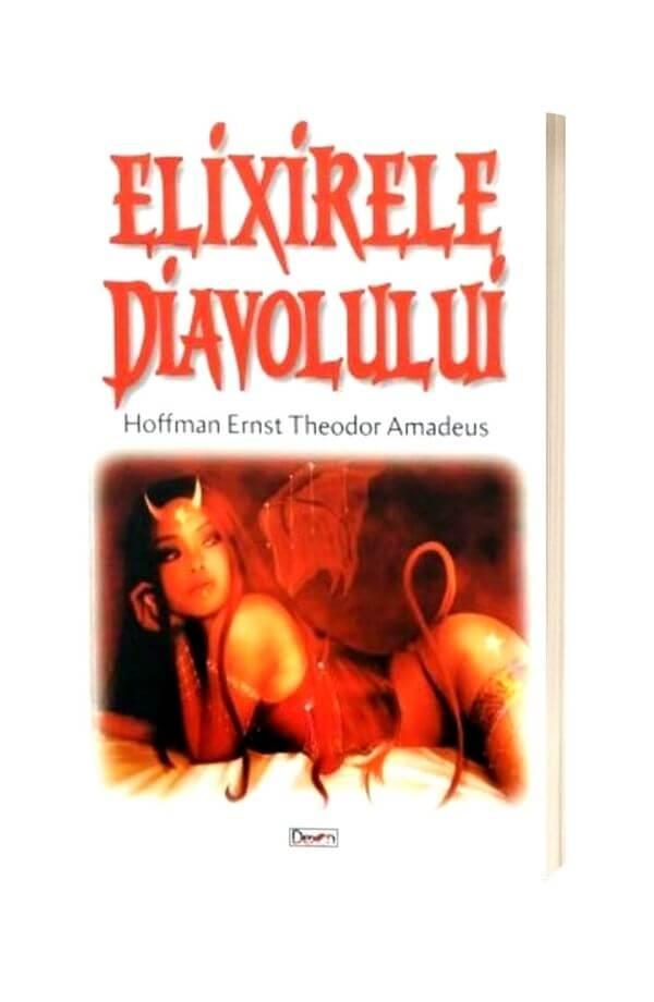 Elixirele Diavolului - Hoffman Ernst, Theodor Amadeus