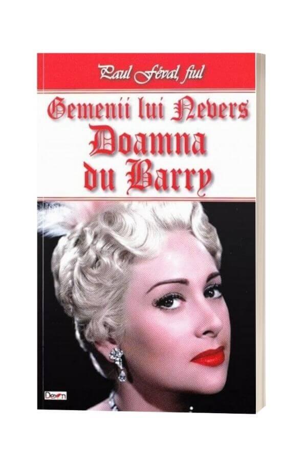 Gemenii lui Nevers: Doamna du Barry - Paul Feval
