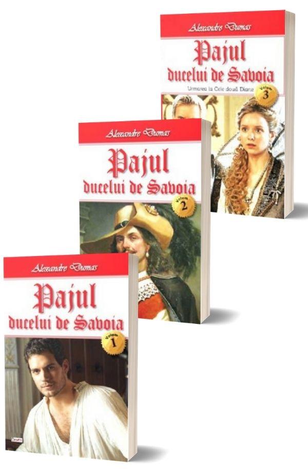 Pajul ducelui de Savoia - Alexandre Dumas (3 vol.)