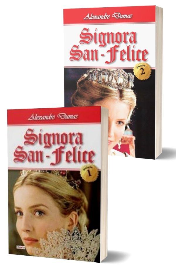 Signora San - Felice - Alexandre Dumas (2 vol.)