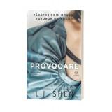 Provocare - L.J. Shen