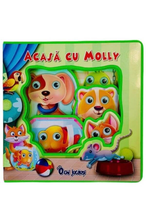 Acasa la Molly ( ochi jucausi)