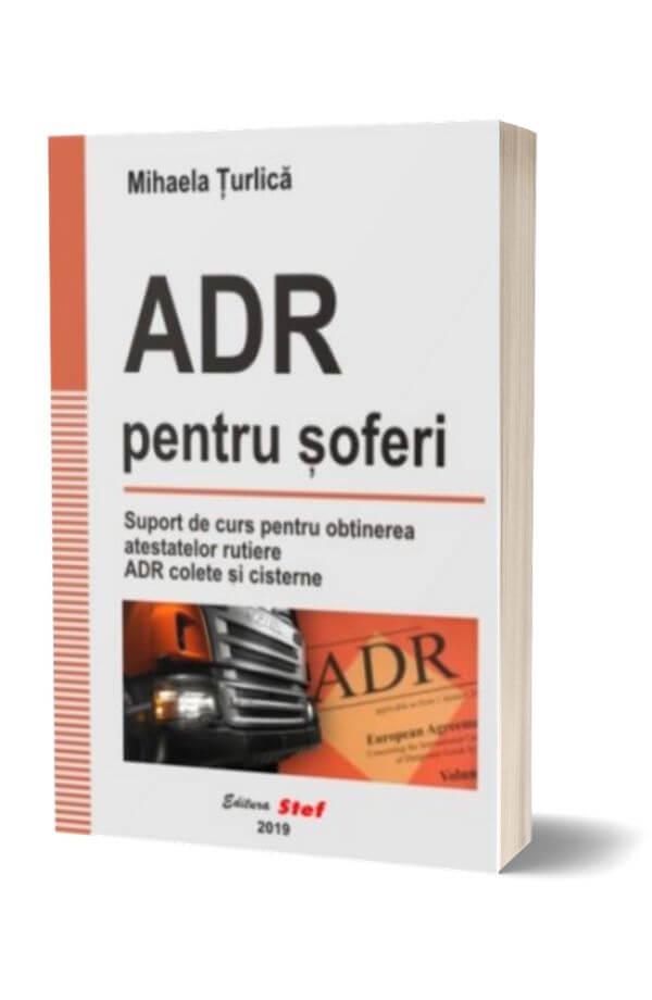 ADR pentru soferi - Mihaela Turlica