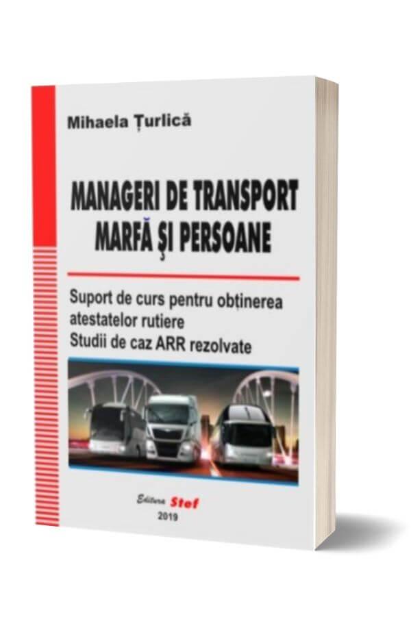 Manageri de transport marfa si persoane - Mihaela Turlica
