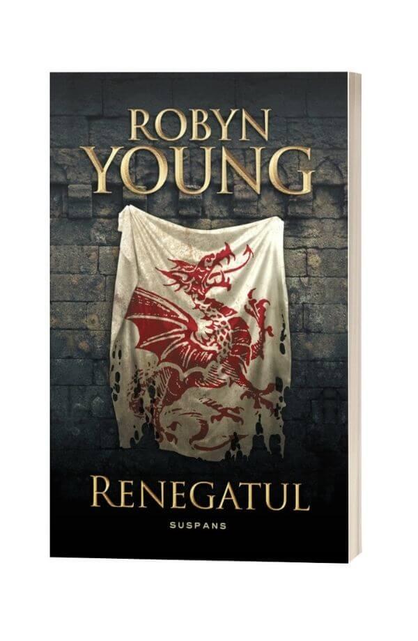 Renegatul. Seria Rebeliunea - Robyn Young