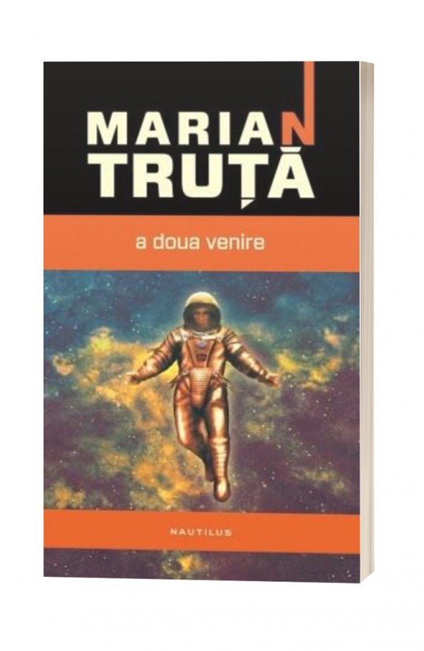 A doua venire - Marian Truta