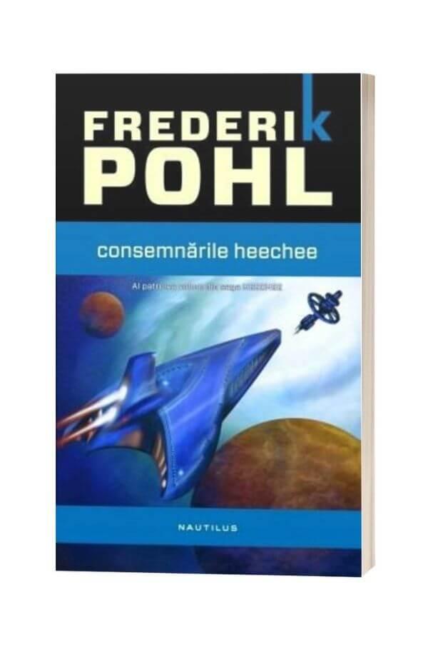 Consemnarile Heechee - Frederik Pohl