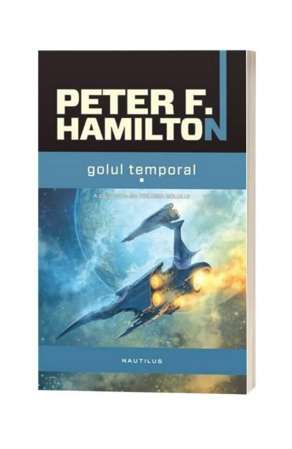 Golul temporal Vol. I - II - Trilogia Golului - Peter F. Hamilton