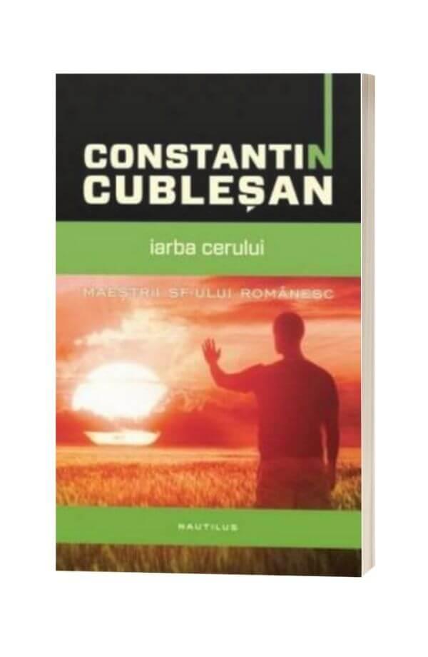 Iarba cerului - Constantin Cubleșan