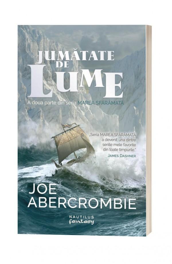 Jumatate de lume - Joe Abercrombie