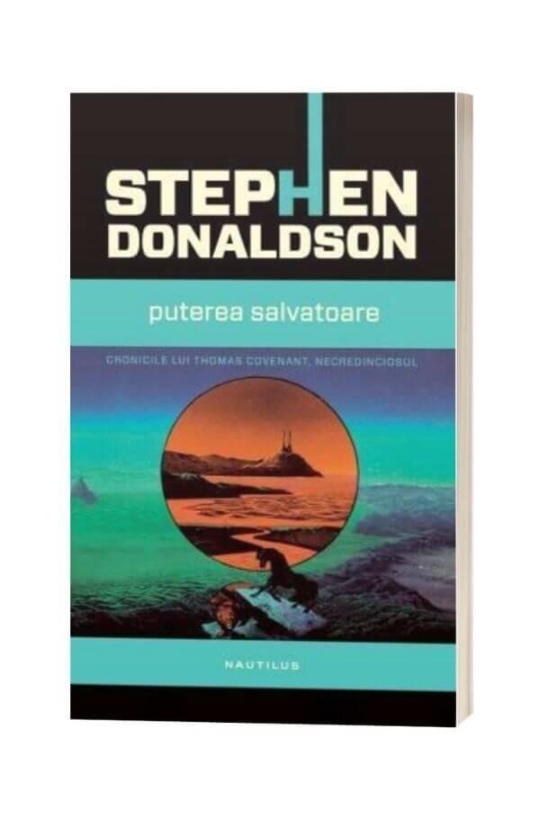 Puterea salvatoare - Stephen R. Donaldson