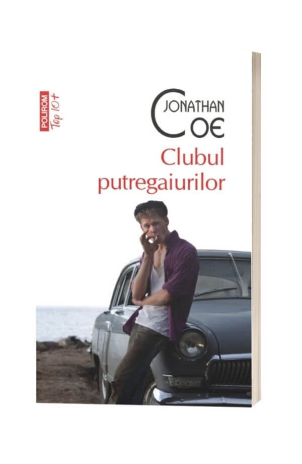 Clubul putregaiurilor - Jonathan Coe