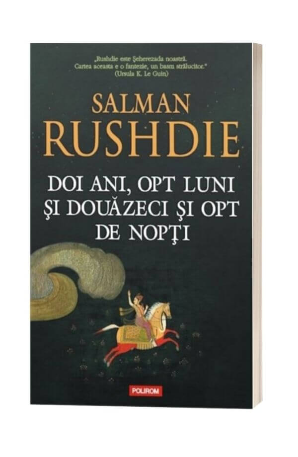 Doi ani, opt luni si douazeci si opt de nopti - Salman Rushdie