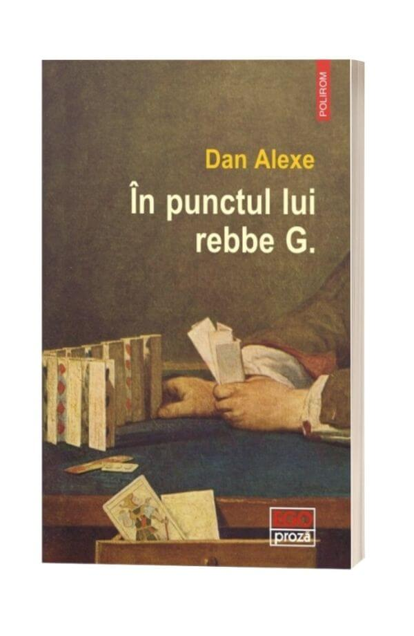 In punctul lui rebbe G. - Dan Alexe