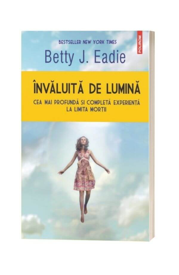 Invaluita de lumina - Betty J. Eadie