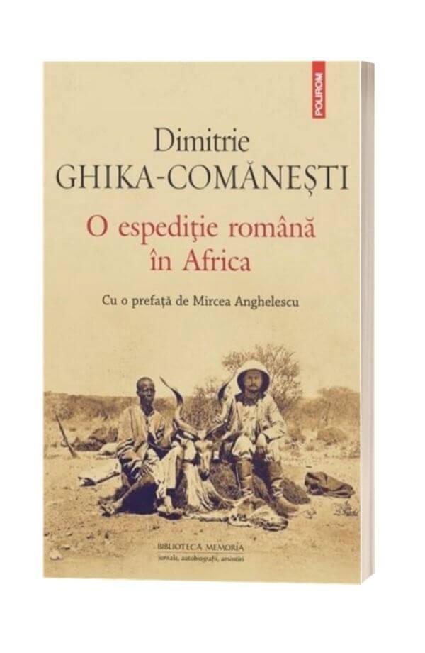 O espeditie romana in Africa - Dimitrie Ghika- Comanesti