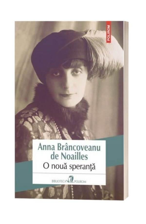 O noua speranta - Ana Brancoveanu de Noailles