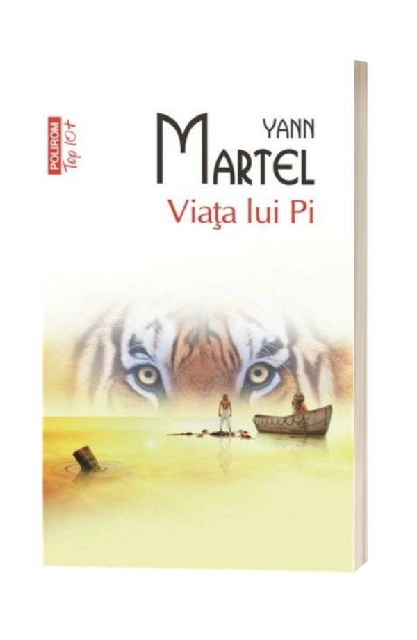 Viata lui Pi - Yann Martel