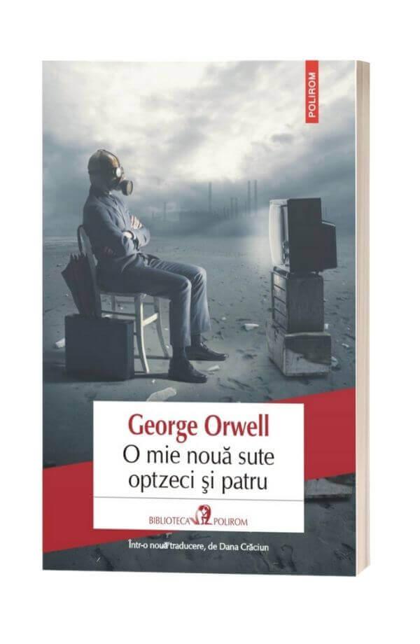 O mie nouă sute optzeci și patru - GeorgeOrwell