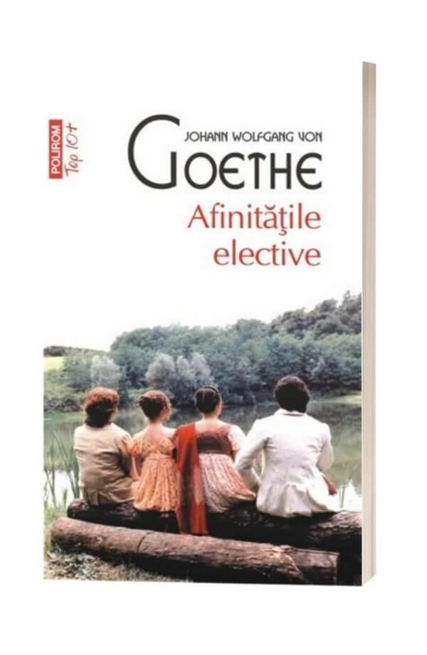 Afinitatile elective - Johann Wolfgang von Goethe