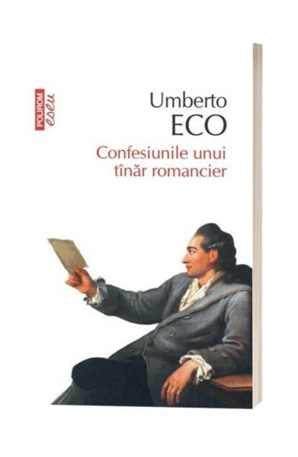 Confesiunile unui tinar romancier - UmbertoEco