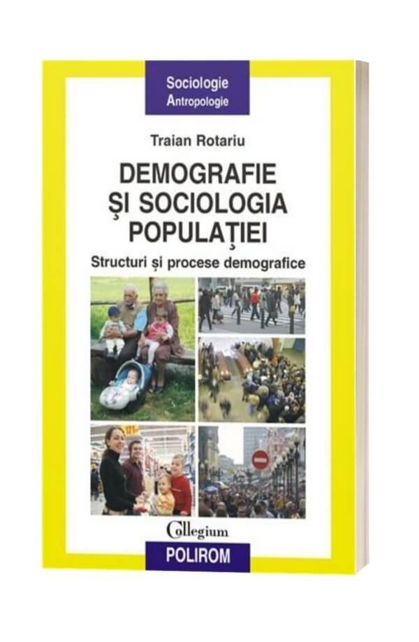 Demografie Si Sociologia Populatiei - Traian Rotariu