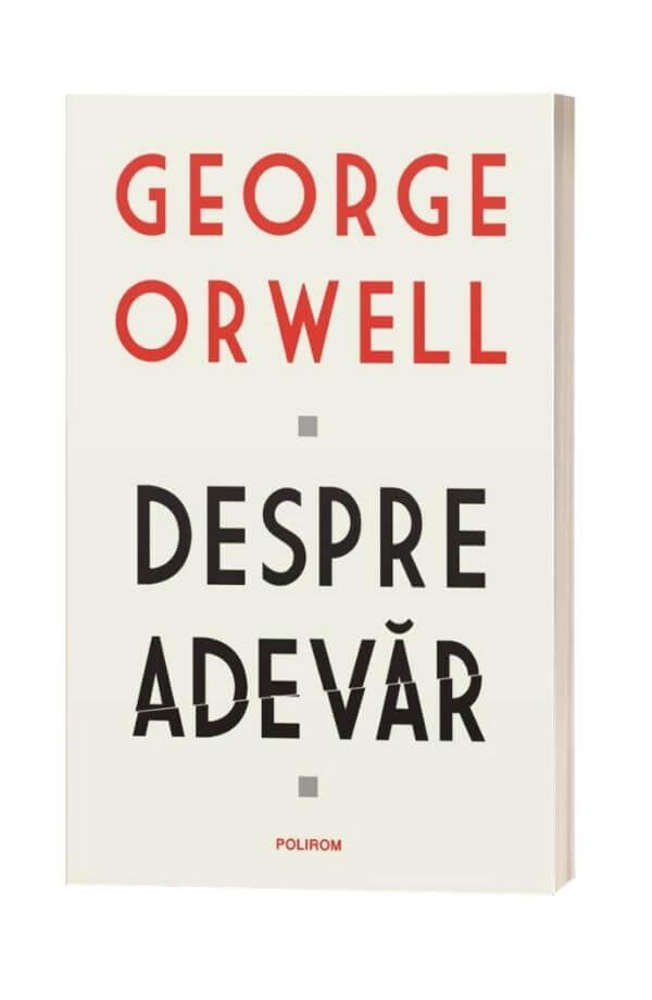 Despre adevar - GeorgeOrwell