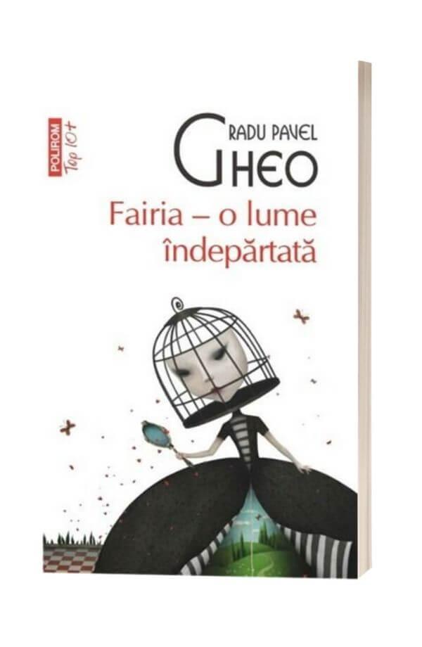 Fairia, o lume indepartata - Radu Pavel Gheo