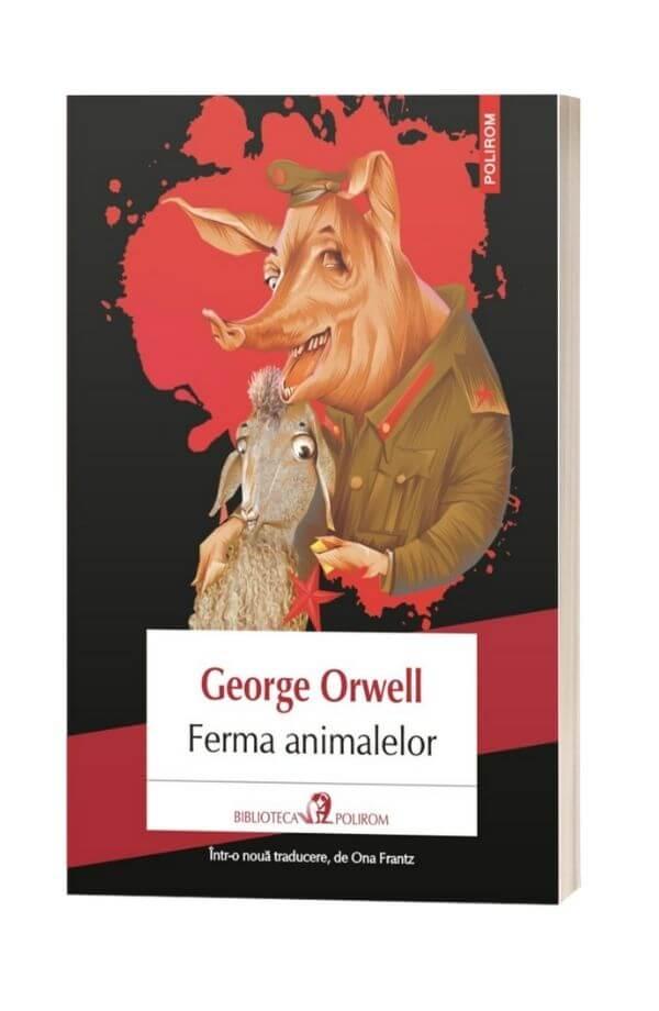 Ferma Animalelor. (Editia 2018) - GeorgeOrwell