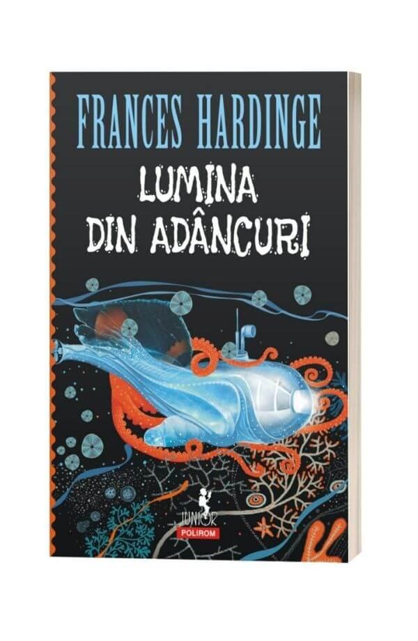 Lumina din adâncuri - Frances Hardinge