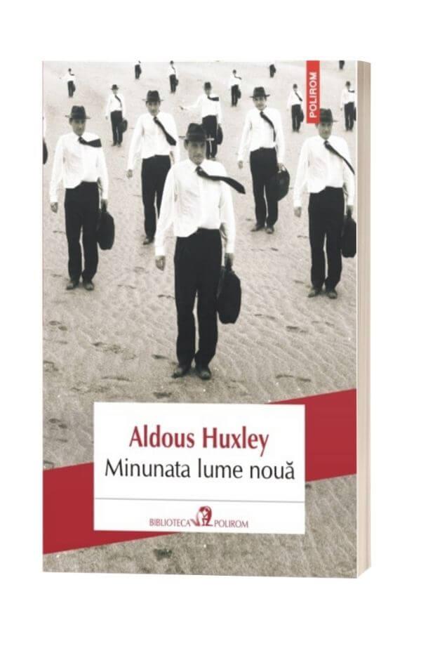 Minunata lume noua - AldousHuxley