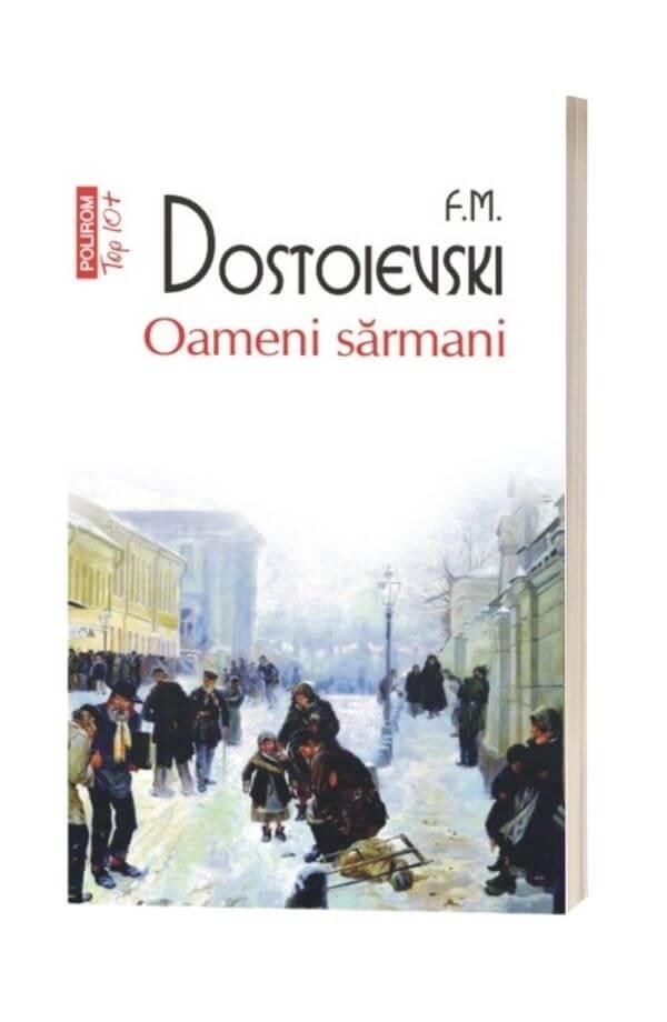Oameni sarmani - F.M.Dostoievski