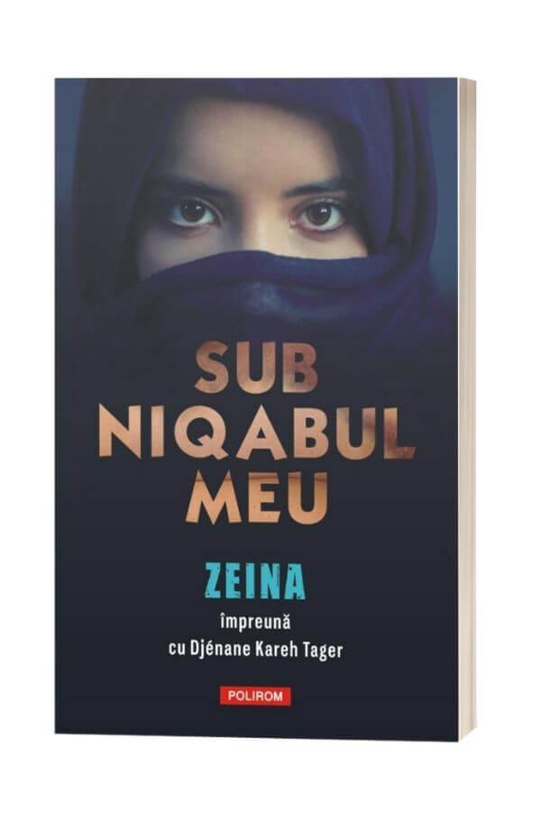 Sub niqabul meu - Zeina ,DjénaneKareh Tager