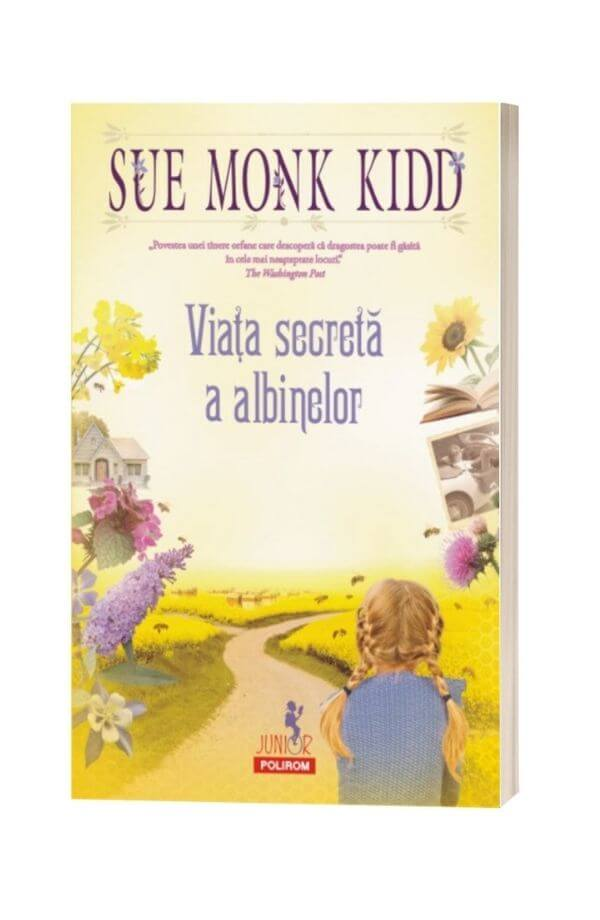 Viaţa secretă a albinelor - Sue Monk Kidd