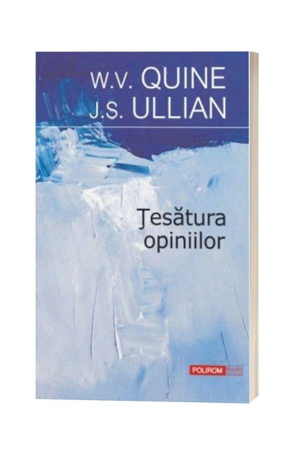 Tesatura opiniilor - W.V. Quine, J.S. Ullian